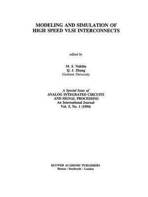 Modeling and Simulation of High Speed VLSI Interconnects