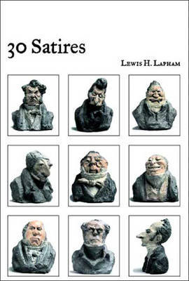 30 Satires by Lewis H Lapham image
