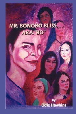 Mr. Bonobo Bliss by Odie Hawkins