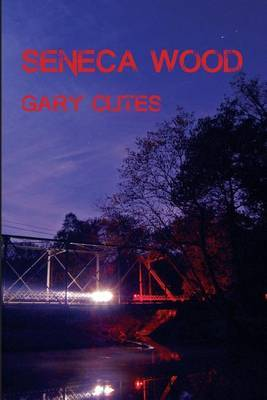 Seneca Wood by Gary Clites