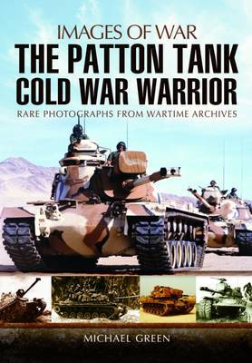 Patton Tank: Images of War Series by Michael Green
