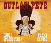 Outlaw Pete by Bruce Springsteen
