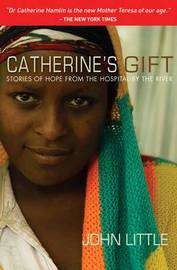 Catherine's Gift by John Little