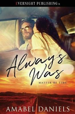 Always Was by Amabel Daniels image