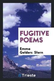 Fugitive Poems by Emma Gelders Stern image