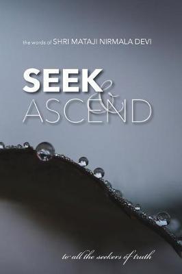 Seek & Ascend by Shri Mataji Nirmala Devi