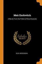 Meir Ezofovitch by Eliza Orzeszkowa
