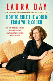 How to Rule the World from Your Couch by Laura Day image