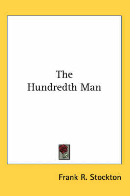 The Hundredth Man by Frank .R.Stockton image