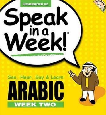 Arabic: See, Hear, Say and Learn: Week 2 by Zahr Samir image