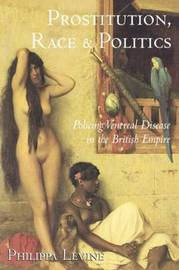 Prostitution, Race and Politics by Philippa Levine image