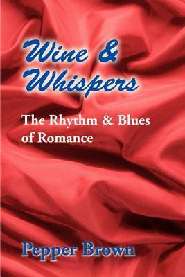 Wine & Whispers by Pepper Brown image