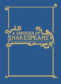 A Smidgen of Shakespeare by Geoff Spiteri