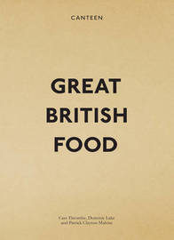 Canteen: Great British Food by Cass Titcombe image