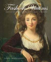 Fashion Victims by Kimberly Chrisman-Campbell
