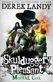 Mortal Coil (Skulduggery Pleasant #5) by Derek Landy