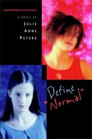 Define 'normal' by Julie Anne Peters