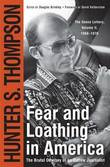 Fear and Loathing in America by Hunter S Thompson
