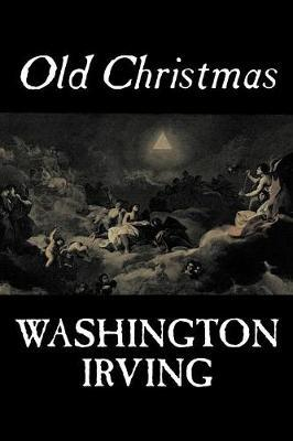 Old Christmas by Washington Irving image