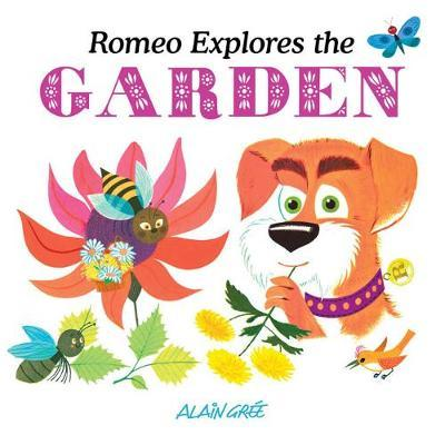 Romeo Explores the Garden by Alain Gree