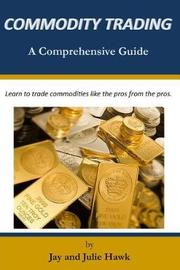Commodity Trading by Julie Hawk