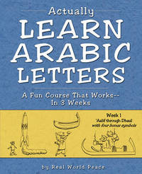 Actually Learn Arabic Letters Week 1 by Real World Peace