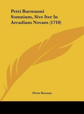 Petri Burmanni Somnium, Sive Iter in Arcadiam Novam (1710) by Pieter Burman image