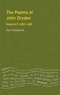The Poems of John Dryden: Volume Two by Paul Hammond