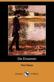 Die Einsamen (Dodo Press) by Paul Heyse image