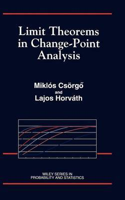 Limit Theorems in Change-Point Analysis by Lajos Horvath