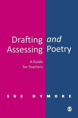 Drafting and Assessing Poetry by Sue Dymoke image
