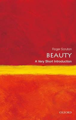 Beauty: A Very Short Introduction by Roger Scruton image
