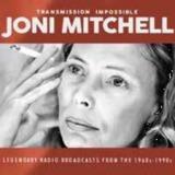 Transmission Impossible: Joni Mitchell by Joni Mitchell