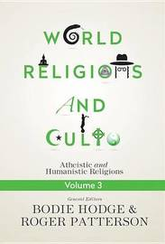 World Religions and Cults Volume 3 by Bodie Hodge image