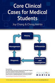 Core Clinical Cases for Medical Students: A Problem Based Approach to Succeeding at Medical School (Developmedica) by Joy Chang image