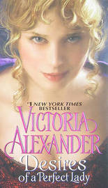 Desires of a Perfect Lady by Victoria Alexander image