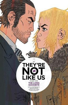 They're Not Like Us Volume 3 by Eric Stephenson image