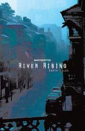 River Rising by Mary Morton