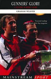 Gunners' Glory by Graham Weaver image