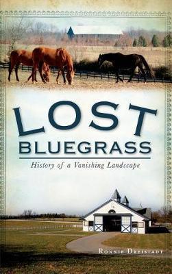 Lost Bluegrass by Ronnie Dreistadt