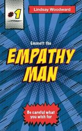 Emmett the Empathy Man by Lindsay Woodward image