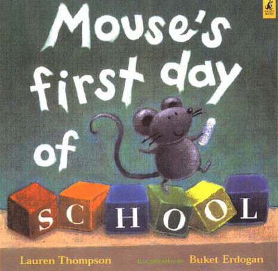 Mouse's First Day of School by Lauren Thompson image