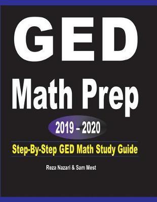 GED Math Prep 2019 - 2020 by Reza Nazari