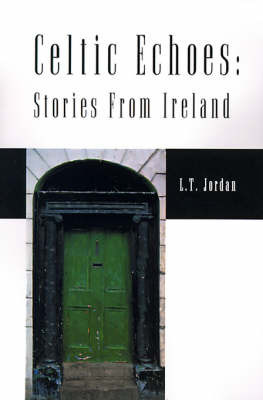 Celtic Echoes: Stories from Ireland by Larry Thomas Jordan image