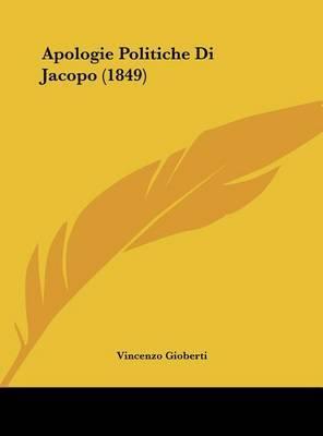 Apologie Politiche Di Jacopo (1849) by Vincenzo Gioberti image