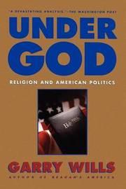 Under God by Garry Wills