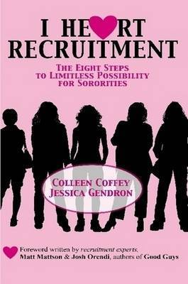 I Heart Recruitment by Colleen Coffey