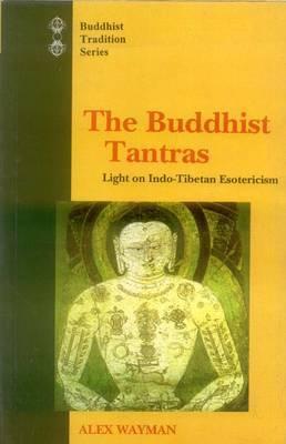 Buddhist Tantras by Alex Wayman