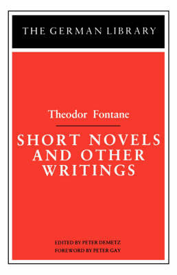 Short Novels and Other Writings by Theodor Fontane