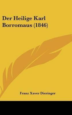 Der Heilige Karl Borromaus (1846) by Franz Xaver Dieringer